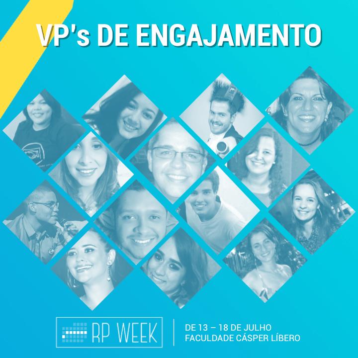 VPs de Engajamento RP Week Relações Públicas